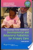 The Zuckerman Parker Handbook of Developmental and Behavioral Pediatrics for Primary Care