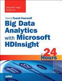 Big Data Analytics With Microsoft Hdinsight in 24 Hours