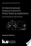 On Electrohydraulic Pressure Control For Power Steering Applications