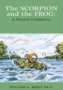 Book The Scorpion and the Frog: a Natural Conspiracy
