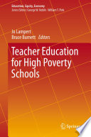 Teacher Education for High Poverty Schools