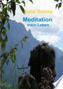 Meditation   mein Leben