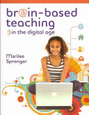 Brain Based Teaching in the Digital Age