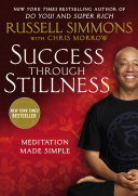 Success Through Stillness Bestselling Author Russell Simmons Shares The