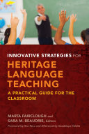 Innovative Strategies for Heritage Language Teaching