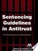 Sentencing Guidelines in Antitrust