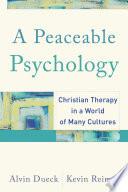 A Peaceable Psychology