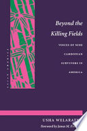 Beyond the Killing Fields