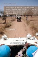 Legitimacy  Peace Operations and Global Regional Security