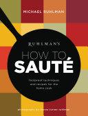 Ruhlman s How to Saute