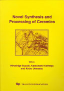 Novel Synthesis And Processing Of Ceramics book