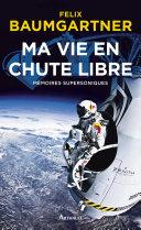 Book Ma vie en chute libre. Mémoires supersoniques