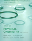 Instructor's Solutions Manual to Accompany Atkins' Physical Chemistry, Eighth Edition