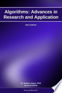 Algorithms: Advances in Research and Application: 2011 Edition