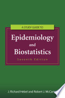 Study Guide to Epidemiology and Biostatistics