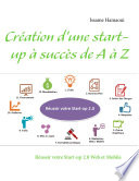 Cr  ation d une start up    succ  s de A    Z
