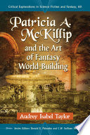 Patricia A  McKillip and the Art of Fantasy World Building