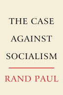 The Case Against Socialism Book
