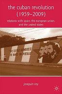 The Cuban Revolution  1959 2009