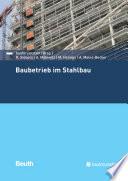 Baubetrieb im Stahlbau
