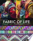 Fabric of Life - Textile Arts in Bhutan