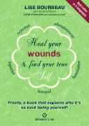 Heal you wounds   find your true self