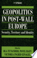 Geopolitics in Post Wall Europe