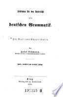 Leitfaden f  r den Unterricht in der deutschen Grammatik  F  r Real  und B  rgerschulen  2  Aufl
