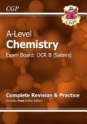 A Level Chemistry  OCR B Year 1   2 Complete Revision   Practice with Online Edition