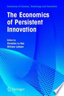 The Economics Of Persistent Innovation An Evolutionary View