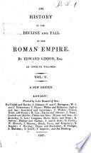 The History Of The Decline And Fall Of The Roman Empire By Edward Gibbon Esq In Twelve Volumes Vol 1 12