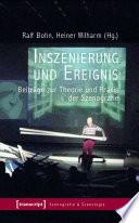 Inszenierung und Ereignis
