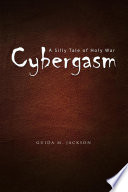 Cybergasm Crusade To Rid The World