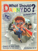 What Should Danny Do School Day