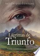 Lagrimas de Triunfo
