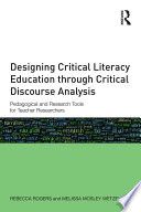 Designing Critical Literacy Education through Critical Discourse Analysis