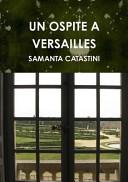 Un Ospite a Versailles