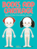 Bones And Cartilage book