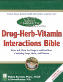 Drug Herb Vitamin Interactions Bible