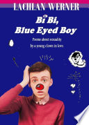 Bi Bi Blue Eyed Boy