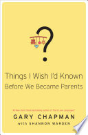 Things I Wish I d Known Before We Became Parents