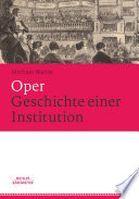 Oper  Geschichte einer Institution
