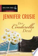 Der Cinderella Deal