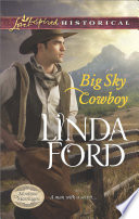 Big Sky Cowboy  Mills   Boon Love Inspired Historical   Montana Marriages  Book 1