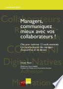 Managers  communiquez mieux avec vos collaborateurs