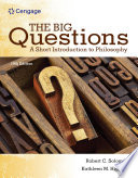 The Big Questions  A Short Introduction to Philosophy