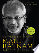 Conversations with Mani Ratnam