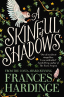 A Skinful Of Shadows : young child, makepeace danners was sent by...
