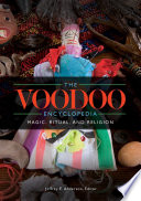 The Voodoo Encyclopedia  Magic  Ritual  and Religion
