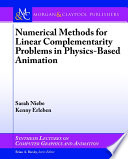 Numerical Methods for Linear Complementarity Problems in Physics Based Animation